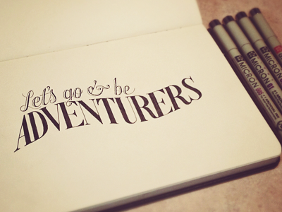 Lets go and be adventurers dribbble