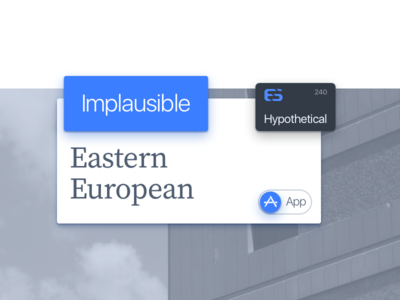 Implausible Hypothetical Eastern European App