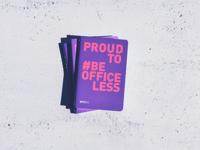 Proud to #BEOfficeless Notebooks remote work officeless graphic design remote remotework stikers promotional design kit notebooks