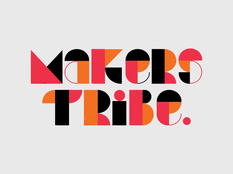 Makers Tribe tetris art shapes background texture design poster illustration lettering typography type