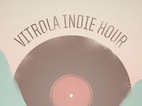 Vitrola Indie Hour