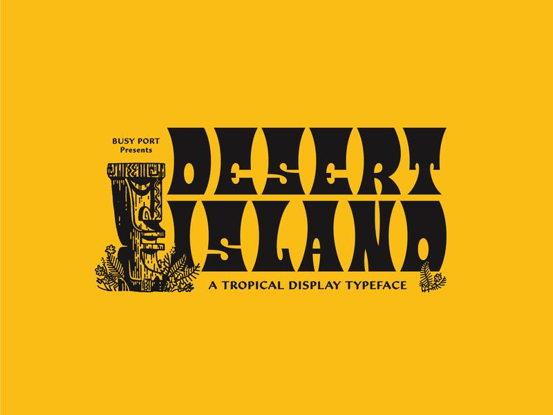 Desert Island typeface - GIVEAWAY badge branding logo typefaces tiki tropical typeface type font