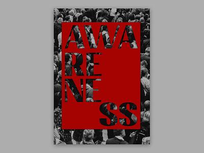Awareness, poster design graphic  design graphic design graphicdesign poster challenge poster art poster a day posters design poster design posters poster