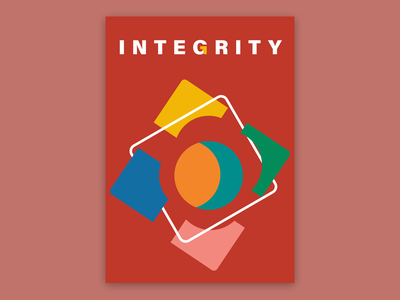 Integrity, poster design poster a day posters design posters poster poster design graphic design graphicdesign design