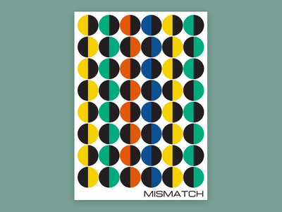 Mismatch, poster design design poster a day posters design poster posters poster design graphic design graphicdesign