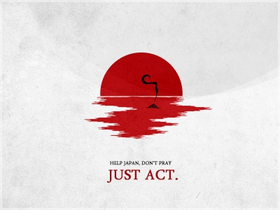 Don't Just Pray japan help pray earthquake tsunami