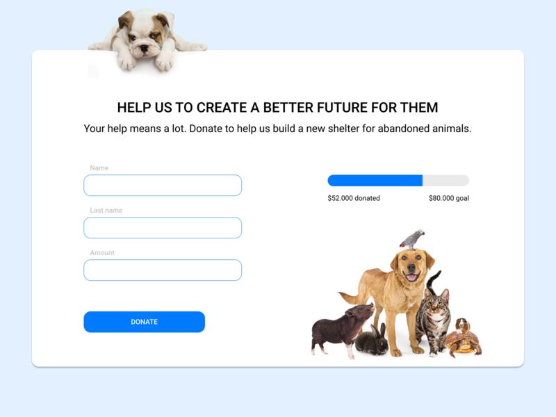 Daily UI 032 | Crowdfunding Campaign daily ui032 032 donation animals crowdfunding campaign crowdfunding ui dailyui daily ui daily 100 challenge design