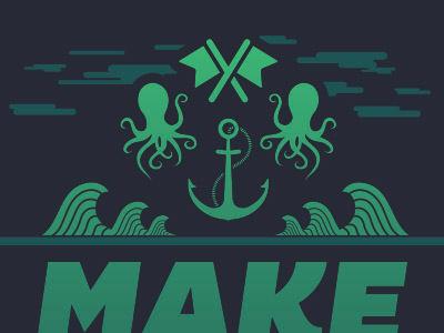 Sneak Peak at A Poster I'm Illustrating waves flag anchor octopus ocean poster illustration