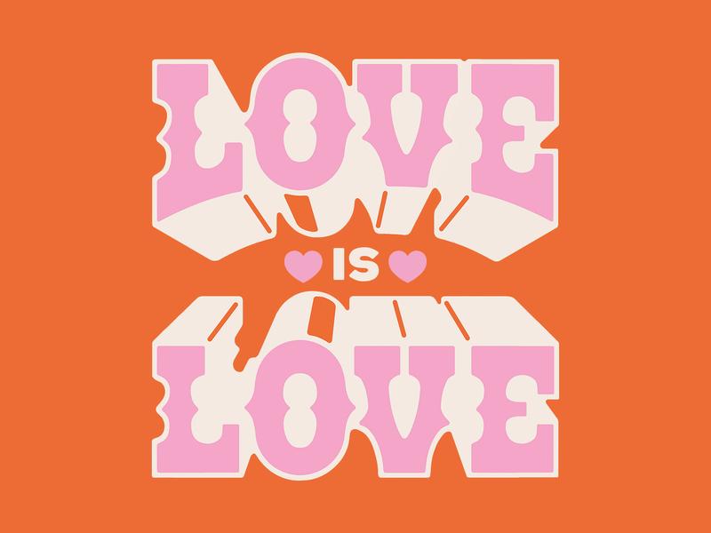 Love is Love design type lettering
