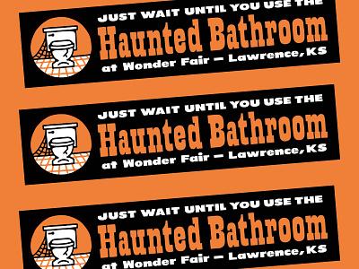 Haunted Bathroom Bumper Sticker toilet souvenir type bumper sticker