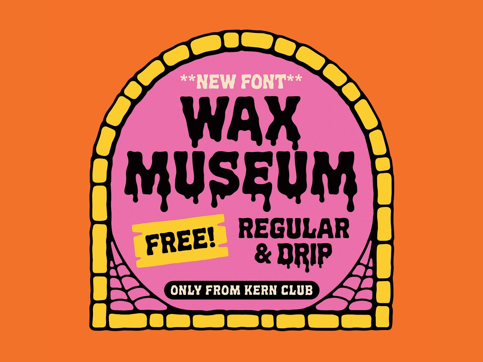 Wax Museum Font