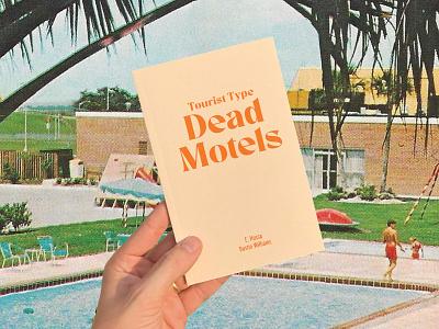 Tourist Type: Dead Motels book retro vintage type