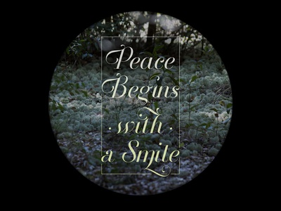 Peace Begins with a Smile type photography