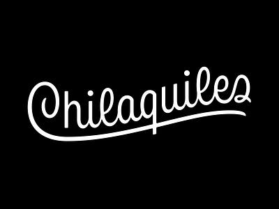 Chilaquiles script logo logotype custom lettering typography