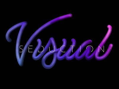 Visual Seduction bubbly 3d dimensional vibrant type script color typography