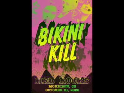Bikini Kill Red Rocks 10/21/2020 Poster photoshop concert poster colorado red rocks bikini kill show riot girl punk concert
