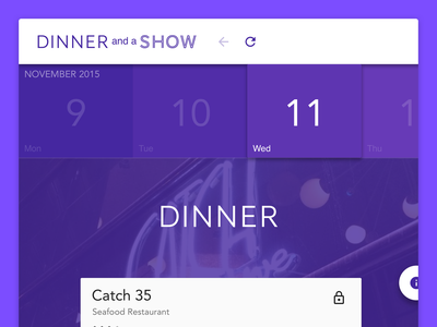 Dinner and a Show refresh calendar show dinner side project web app product design