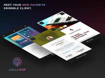 Lolllipop - Your New Favorite Dribbble Client mobile iphone app ios dribbble