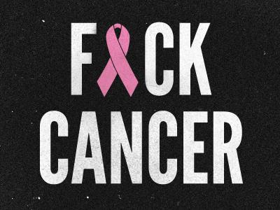 F-ck Cancer hate cancer personal illustration