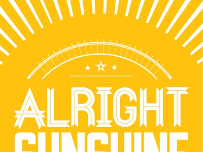 Alright Sunshine Print  inkup gallery print design sunshine weather or not