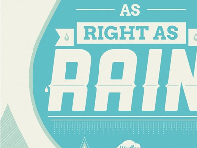 As right as - Print print poster print design weather