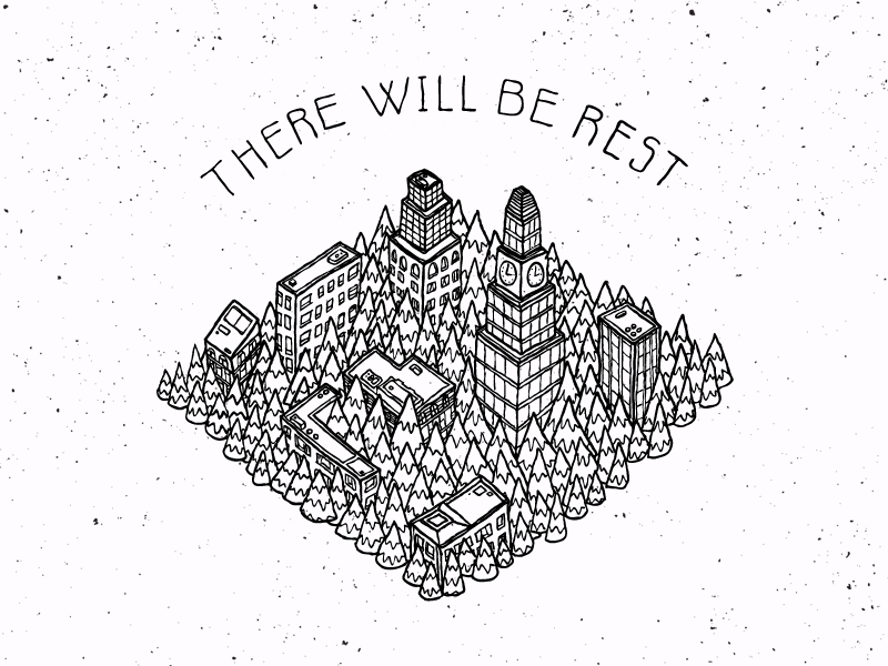 There Will Be Rest skyscrapers hand drawn hand lettering isometric illustration trees city album