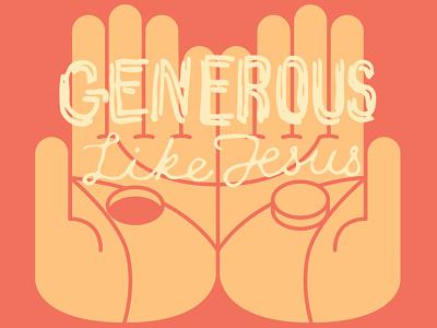 Generous Like Jesus script typography hand lettering generocity illustration generous hole vector hand jesus