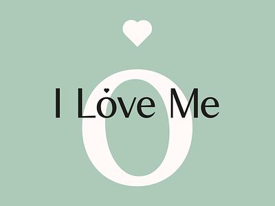 I Love Me vegan fresh juicery self care wellness health self love creative strategy brand strategy visual identity brand idenity branding logo
