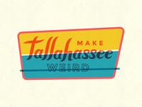 Make Tallahassee Weird Alternate