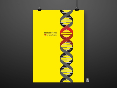 Because of you Love is not rare poster design poster illustration graphic graphic design digital illustration digitalart design art diseases genetics genetic