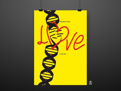 Because of you Love is not rare poster illustration graphic graphic design digital illustration digitalart design art diseases disease genetics genetic