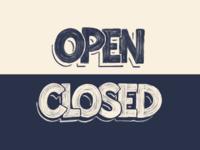 OPEN // CLOSED