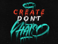 Create don't hate