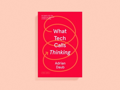 What Tech Calls Thinking Cover cover art tech print jacket dust jacket cover book cover book