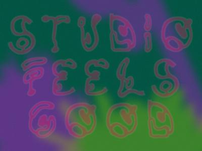Studio: Feels Good