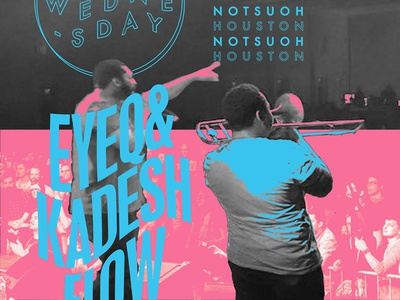 EyeQ & Kadesh Flow - Show Poster show poster graphic  design