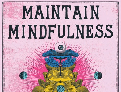 Maintain Mindfulness zen hope meditation mindfulness graphic design poster illustration