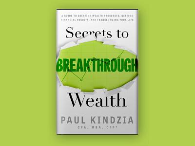 Secrets to Breakthrough Wealth Book Jacket typography book cover branding design book cover design