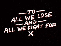 To All We Lose