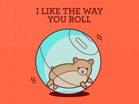 I like the way you roll