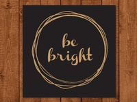 Be Bright Christmas Poster