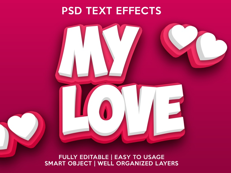 My love lovely love psd text effects font effects editable text text style text effects editable text