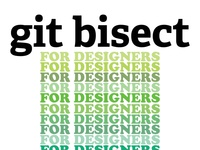git bisect For Designers