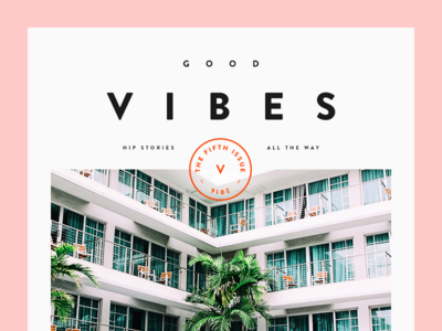 Good Vibes vibes good magazine headline graphic design holiday munich typography type palm