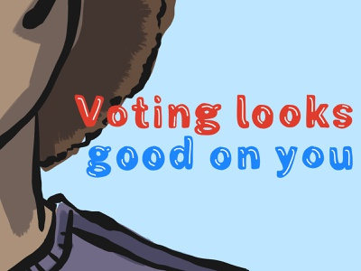 Voting Looks Good on You v2 political personal illustration