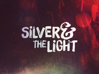 silver and the light