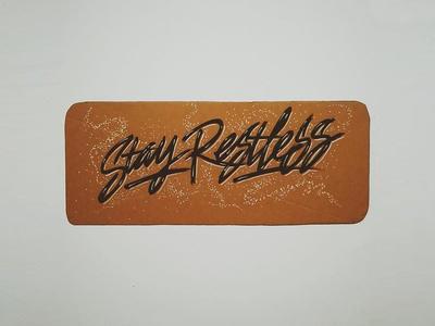 Stay Restless