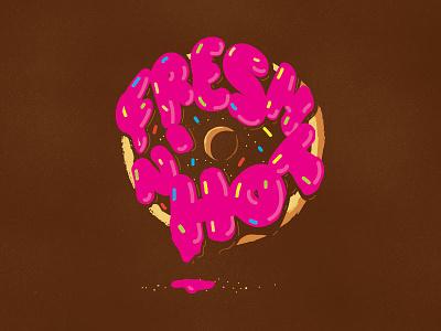 Fresh N' Hot food illustration lettering typography type donut