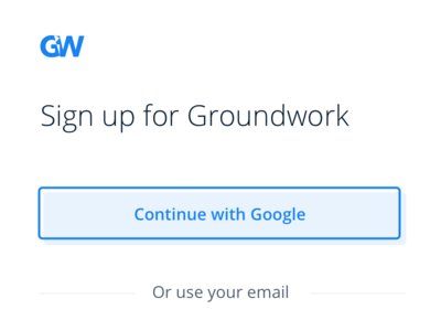 Sign Up For Groundwork ux simple interface experience design form onboarding sign up ui