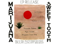 Marijuana Sweet Tooth EP Release